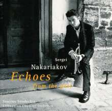 Sergei Nakariakov - Echoes from the Past, CD