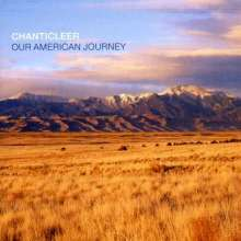 Chanticleer - Our American Journey, CD