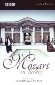 Wolfgang Amadeus Mozart (1756-1791): Mozart in Turkey - Die Entführung aus dem Serail, DVD