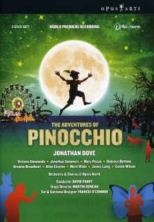 Jonathan Dove (geb. 1959): The Adventures of Pinocchio, 2 DVDs
