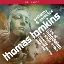 Thomas Tomkins (1572-1656): Anthems & Canticles, CD