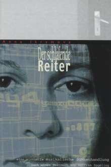 Anna Ikramova (geb. 1966): Der schlafende Reiter, DVD