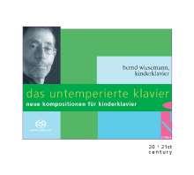 Bernd Wiesemann - Das untemperierte Klavier (Toypiano), SACD