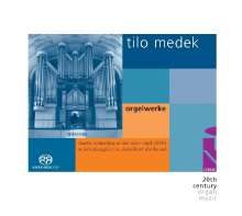 Tilo Medek (1940-2006): Orgelwerke, Super Audio CD