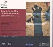 Juan Allende-Blin (geb. 1928): Juan Allende-Blin und das Ensemble, 3 Super Audio CDs