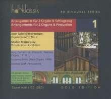 Josef Rheinberger (1839-1901): Orgelkonzert Nr.2 g-moll op.177 in der Bearbeitung für 2 Orgeln & Percussion, SACD