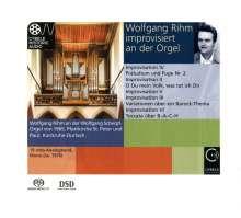 """Wolfgang Rihm (geb. 1952): Orgelwerke """"Wolfgang Rihm improvisiert an der Orgel"""", SACD"""