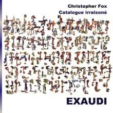 "Christopher Fox (geb. 1955): Chorwerke ""Catalogue irraisone"", CD"