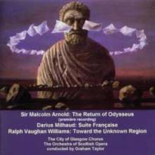 Malcolm Arnold (1921-2006): The Return of Odysseus op.119 für Chor & Orchester, CD