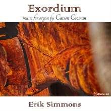 "Carson Cooman (geb. 1982): Orgelwerke ""Exordium"", CD"