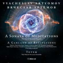 Vyacheslav Artyomov (geb. 1940): A Sonata of Meditations für Percussion Ensemble, CD