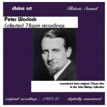 Peter Warlock (1894-1930): Collected 78rpm Recordings, 2 CDs