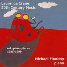 "Laurence Crane (geb. 1961): Klavierwerke 1985-1999 ""20th Century Music"", CD"