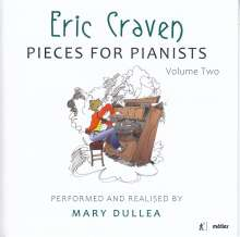 Eric Craven (20. Jahrhundert): Pieces for Pianists Vol.2, CD
