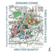 Edward Cowie (geb. 1943): Streichquartette Nr.1,2,6, CD