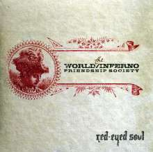 The World/Inferno Friendship Society: Red-Eyed Soul, CD