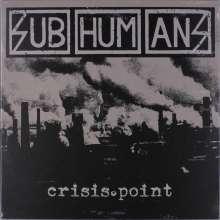 Subhumans: Crisis Point, LP