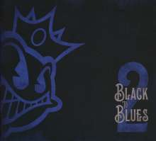 Black Stone Cherry: Black To Blues Volume 2, CD