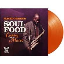 Maceo Parker (geb. 1943): Soul Food - Cooking With Maceo (180g) (Limited Edition) (Orange Vinyl), LP