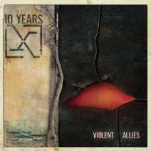 10 Years: Violent Allies (180g) (Limited Edition (Clear Vinyl), LP