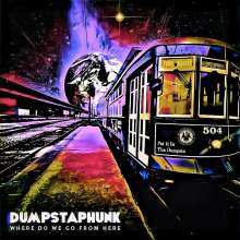Dumpstaphunk: Where Do We Go From Here, CD