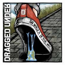 Dragged Under: The World Is In Your Way (Deluxe Edition), CD