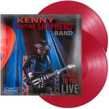 Kenny Wayne Shepherd: Straight To You: Live (180g) (Limited Edition) (Red Vinyl), 2 LPs