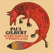 Paul Gilbert: Werewolves Of Portland, CD