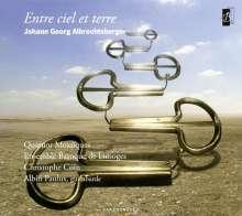 "Johann Georg Albrechtsberger (1736-1809): Instrumentalmusik - ""Entre ciel et terre"", CD"