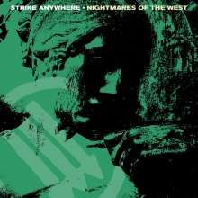 Strike Anywhere: Nightmares Of The West (Limited Edition) (Black In Coke Bottle Clear Vinyl) (EU Exclusive), LP