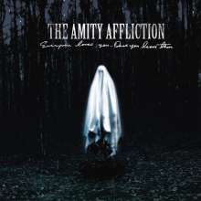 The Amity Affliction: Everyone Loves You...Once You Leave Them (Picture Disc), LP