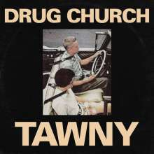 """Drug Church: Tawny (Limited Edition) (Colored Vinyl), Single 12"""""""