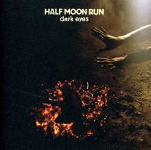 Half Moon Run: Dark Eyes, CD