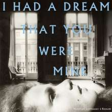 Hamilton Leithauser & Rostam: I Had A Dream That You Were Mine (Limited Edition), LP