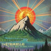 The Strumbellas: We Still Move On Dance Floors, CD
