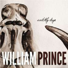 William Prince: Earthly Days, LP