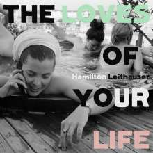 Hamilton Leithauser: The Loves Of Your Life, CD