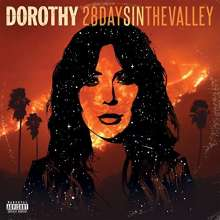 Dorothy: 28 Days In The Valley (Explicit), CD