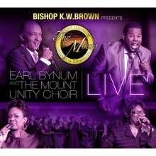 Earl Bynum & The Mount U: Bishop K.W. Brown Presents Earl Bynum & The Mounty, 2 CDs