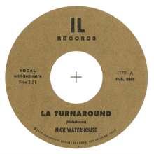 "Nick Waterhouse: La Turnaround/I Cry, Single 7"""