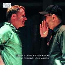 Steve Reich (geb. 1936): Steve Reich & Colin Currie - Live at Fondation Louis Vuitton, CD