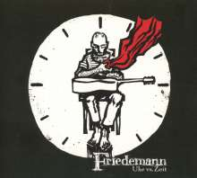 Friedemann: Uhr Vs. Zeit, CD