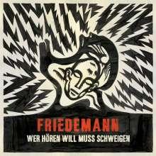 Friedemann: Wer hören will muss schweigen, CD