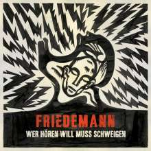 Friedemann: Wer hören will muss schweigen, LP