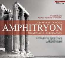 Josef Martin Kraus (1756-1792): Amphitryon (Schauspielmusik), CD