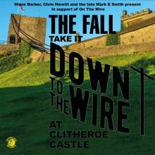 The Fall: Take It Down To The Wire (Live 1985) (180g), LP