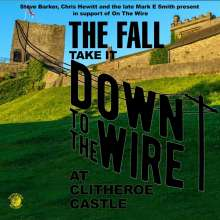 The Fall: Take It To The Wire (Live 1985), CD