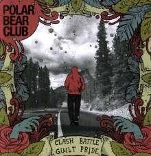 Polar Bear Club: Clash Battle Guilt Pride, LP