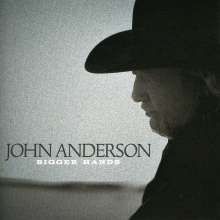 John Anderson: Bigger Hands, CD