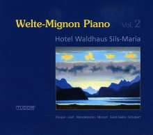 Welte-Mignon Piano Hotel Waldhaus Sils Maria Vol.2, CD